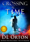 Crossing in Time by D.L. Orton