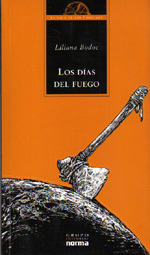 Ebook Los días del fuego by Liliana Bodoc read!