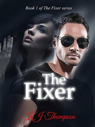 The Fixer (The Fixer Series Book 1)