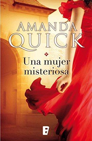 http://bookdreameer.blogspot.com.ar/2016/12/resena-una-mujer-misteriosa-amanda-quick.html