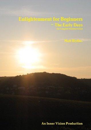 Enlightenment for Beginners (Urtext).