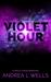 The Violet Hour (The Violet...