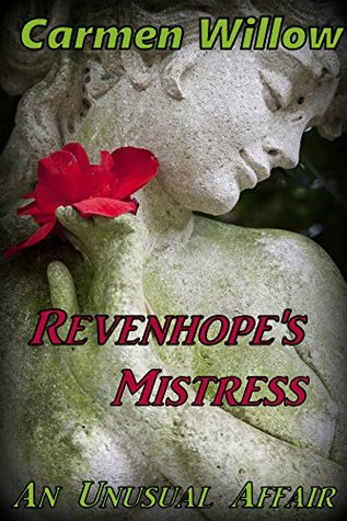 Revenhope's Mistress: An Unusual Affair