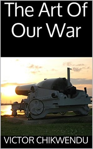 The Art Of Our War