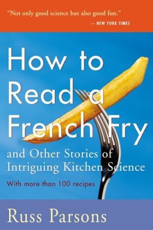 how-to-read-a-french-fry-and-other-stories-of-intriguing-kitchen-science