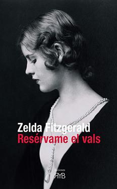 Ebook Resérvame el vals by Zelda Fitzgerald DOC!