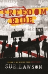 Freedom Ride by Sue Lawson