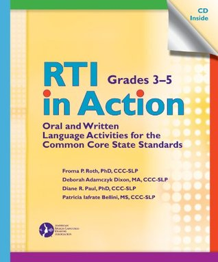 RTI in Action, Grades 3-5: Oral and Written Langua...