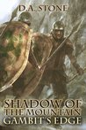 Shadow of the Mountain: Gambits Edge (Book 2)