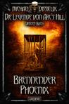 Brennender Phoenix (Die Legende von Arc's Hill, #4)