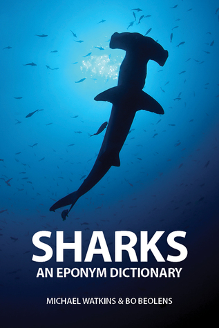 Sharks An Eponym Dictionary
