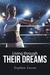 Living Through Their Dreams