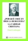 ¿Por qué cree en Dios la burguesía¿ / La caridad cristiana