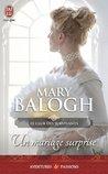 Un mariage surprise by Mary Balogh