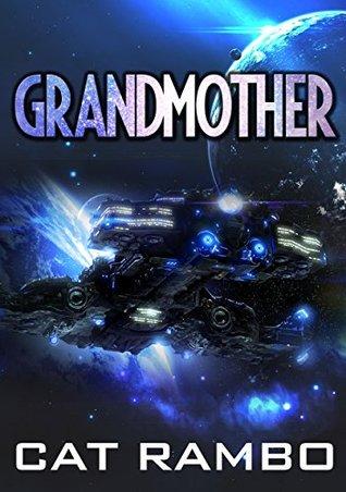 Grandmother (Farther Than Tomorrow Book 2)