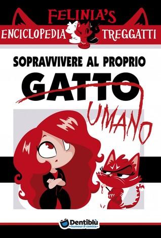 https://www.goodreads.com/book/show/25351964-felinia-s-enciclopedia-treggatti