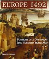 Europe 1492: Portrait of a Continent Five Hundred Years Ago