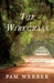 The Wiregrass by Pam Webber