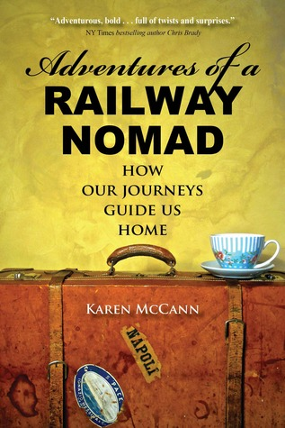 adventures-of-a-railway-nomad-how-our-journeys-guide-us-home