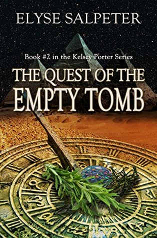 The Quest of the Empty Tomb (Kelsey Porter, #2)