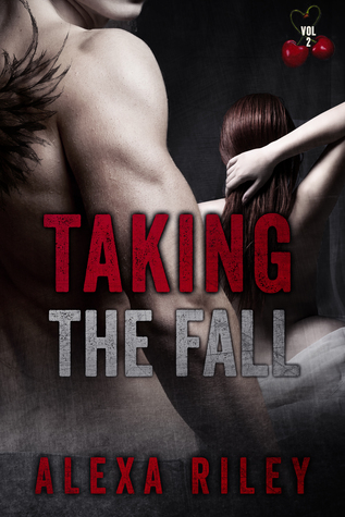 Taking The Fall Vol 2 Taking The Fall 2 By Alexa Riley