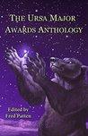 The Ursa Major Awards Anthology