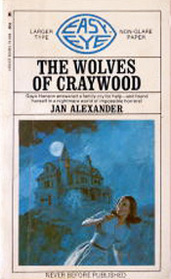 The Wolves of Craywood