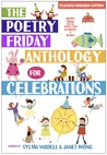 The Poetry Friday Anthology for Celebrations
