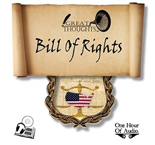 Bill of Rights & Their Historical Background & Future Influences