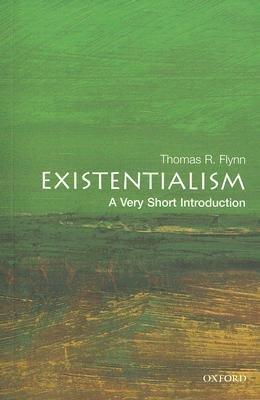 Existentialism by Thomas R. Flynn