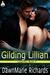 Gilding Lillian by DawnMarie Richards