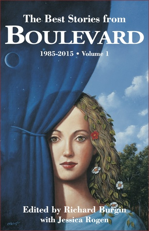 The Best Stories From Boulevard (Volume 1, 1985-2015)