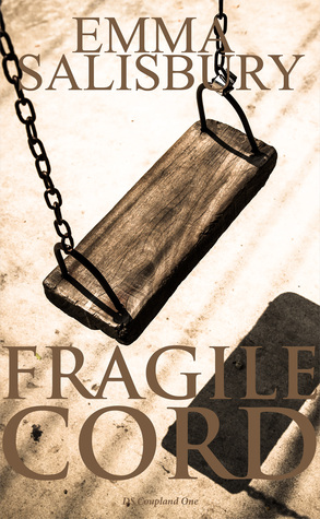 Fragile Cord (DS Coupland #1)