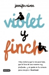 Violet y Finch by Jennifer Niven