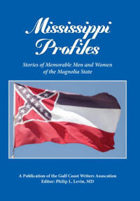 Mississippi Profiles: Memorable Men and Women of the Magnolia State