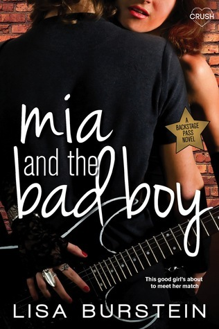 Mia and the Bad Boy(Backstage Pass 2)