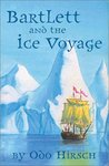 Bartlett and the Ice Voyage (Barlett, #1)