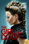 The Girl Next Door (Bend or Break, #3)