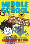 Middle School: Rafe's Aussie Adventure (Middle School, #7.25)