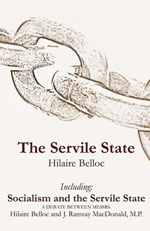 The Servile State & Socialism and the Servile State