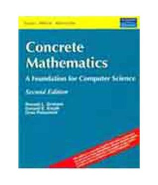 Concrete Mathematics : A Foundation For Computer Science, 2/e