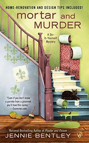 Mortar and Murder by Jennie Bentley
