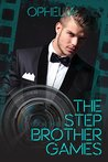 The Stepbrother Games: Book Three