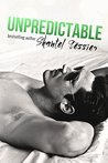 Unpredictable (Undescribable, #5)