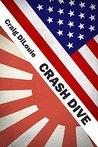 Crash Dive (Crash Dive, #1)