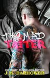 The Mad Tatter by J.M. Darhower