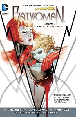 Batwoman, Vol. 4: This Blood Is Thick
