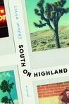 South on Highland by Liana Maeby