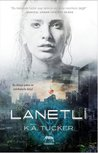Lanetli by K.A. Tucker