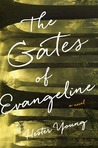 The Gates of Evangeline  (Charlotte Cates, #1)